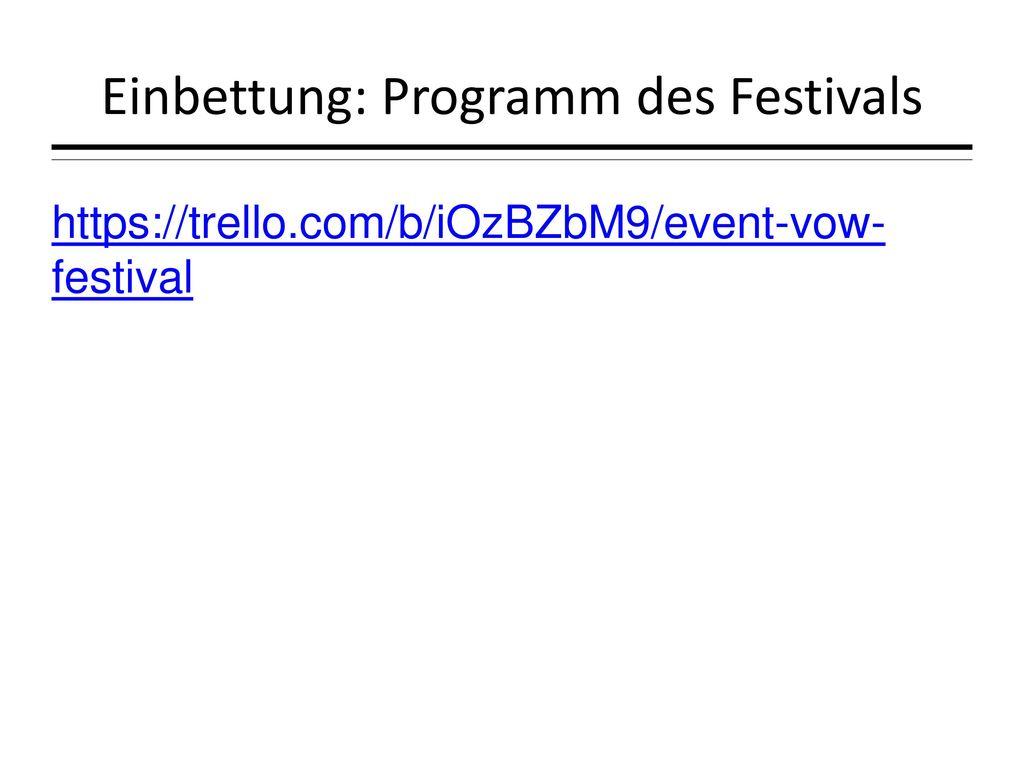 Einbettung: Programm des Festivals
