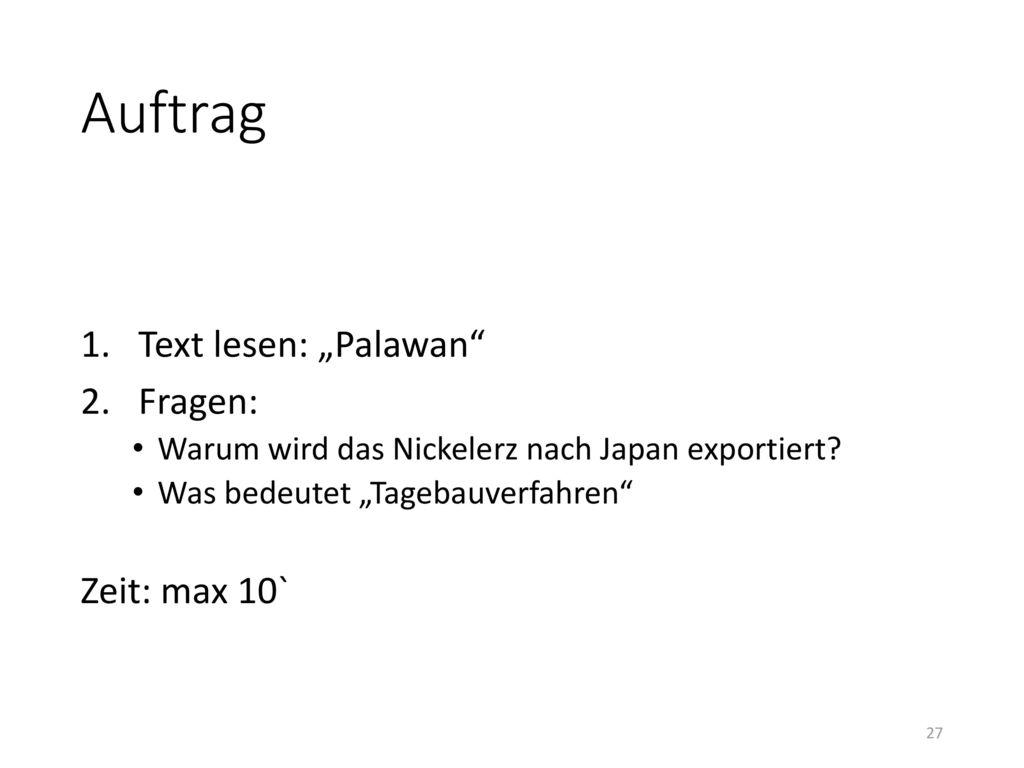 """Auftrag Text lesen: """"Palawan Fragen: Zeit: max 10`"""