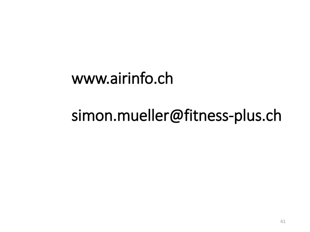 www.airinfo.ch simon.mueller@fitness-plus.ch
