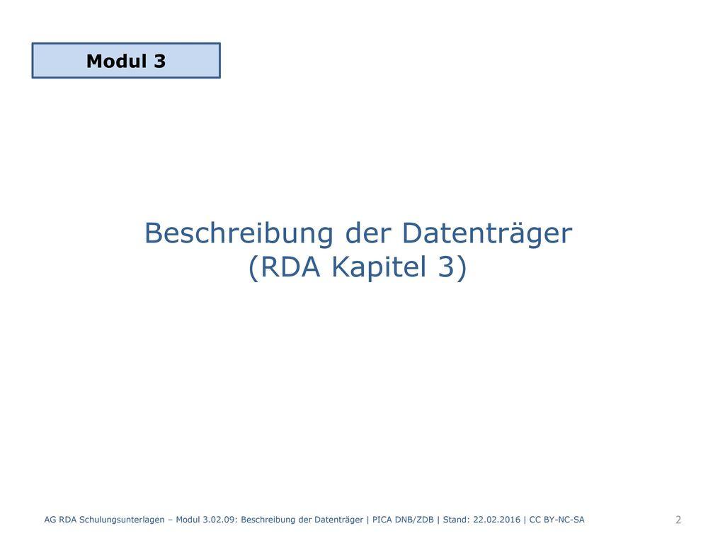 Beschreibung der Datenträger (RDA Kapitel 3)