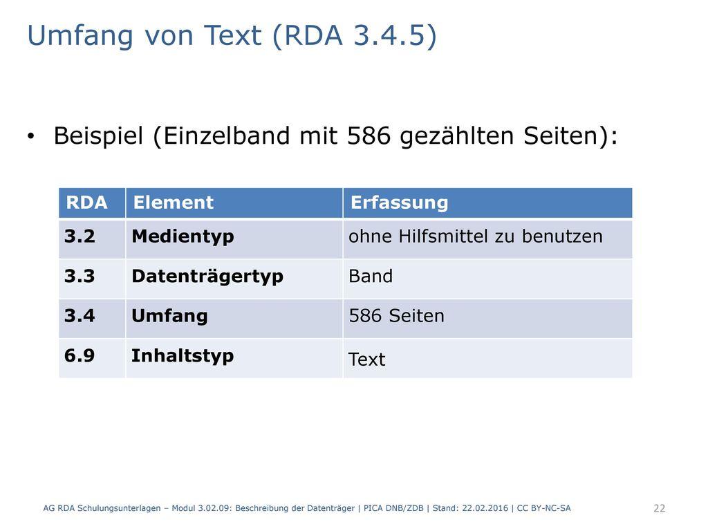 Umfang von Text (RDA 3.4.5) Beispiel (Einzelband mit 586 gezählten Seiten): RDA. Element. Erfassung.