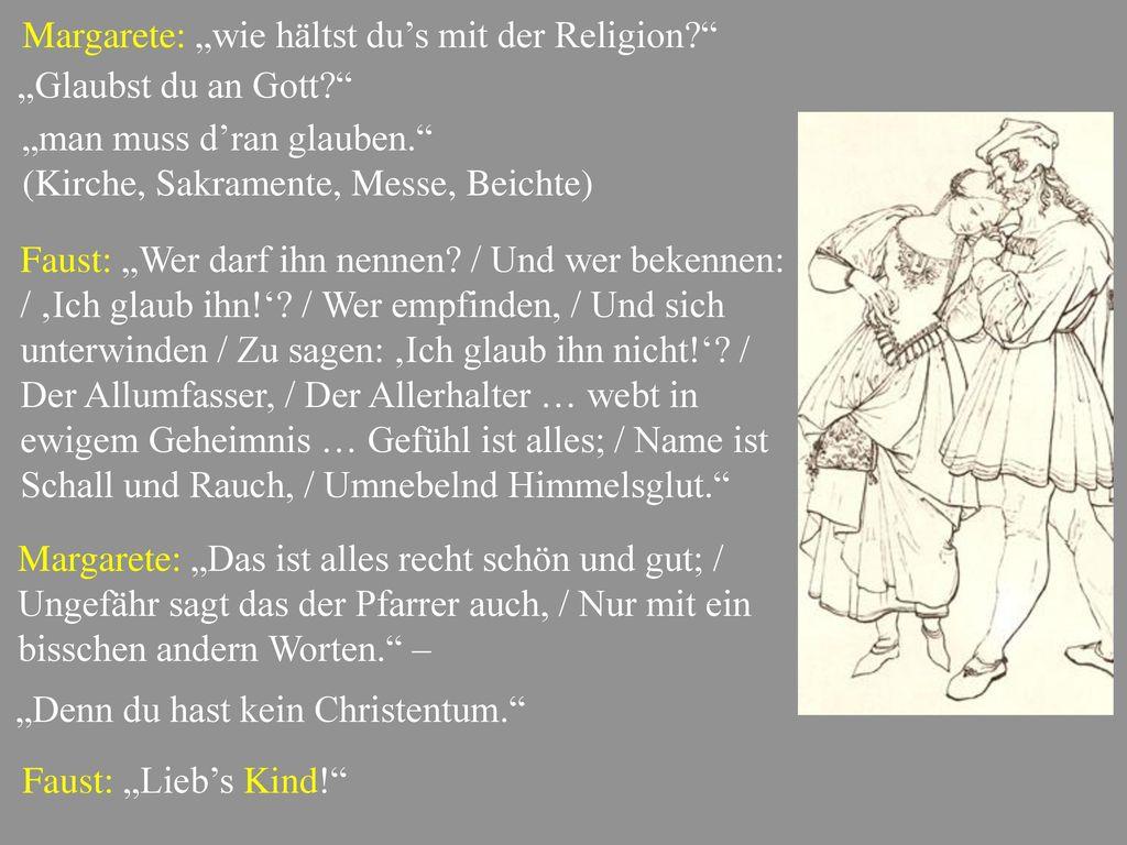 """Margarete: """"wie hältst du's mit der Religion"""