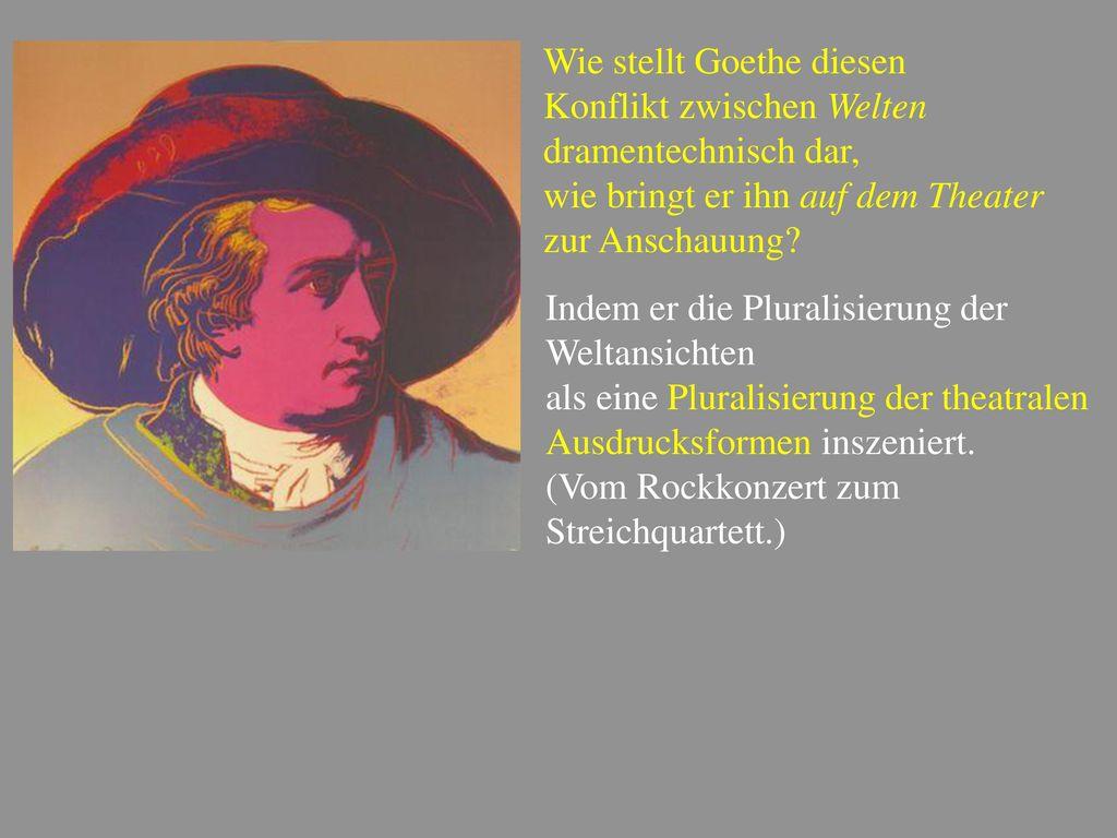 Wie stellt Goethe diesen