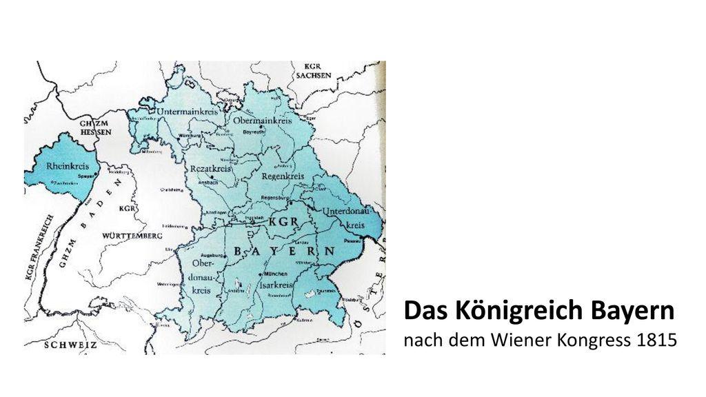 Das Königreich Bayern nach dem Wiener Kongress 1815