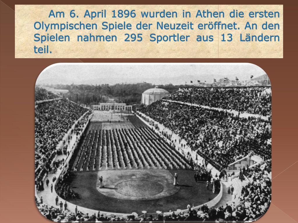 Am 6. April 1896 wurden in Athen die ersten Olympischen Spiele der Neuzeit eröffnet.