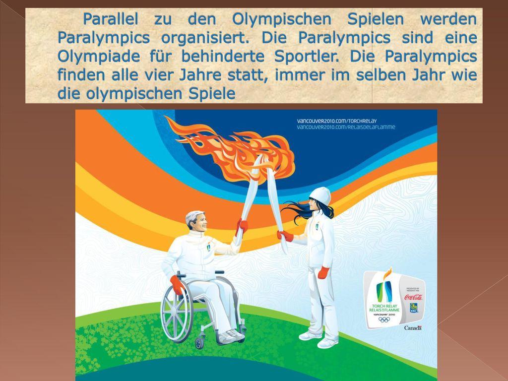 Parallel zu den Olympischen Spielen werden Paralympics organisiert