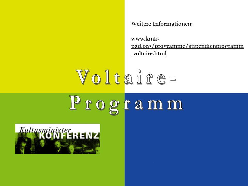 Voltaire- Programm Weitere Informationen: