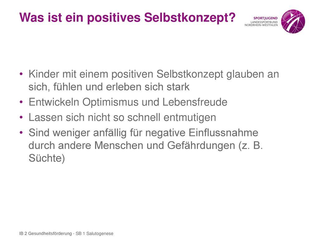 Was ist ein positives Selbstkonzept
