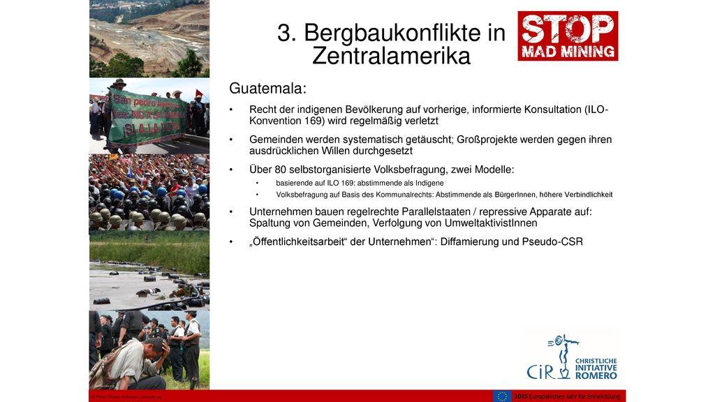 3. Bergbaukonflikte in Zentralamerika