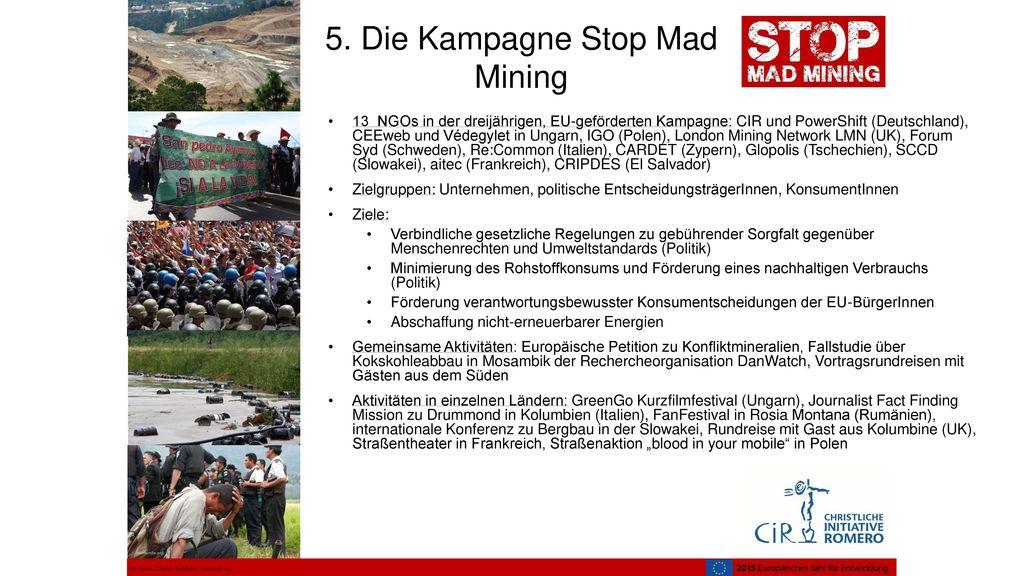 5. Die Kampagne Stop Mad Mining