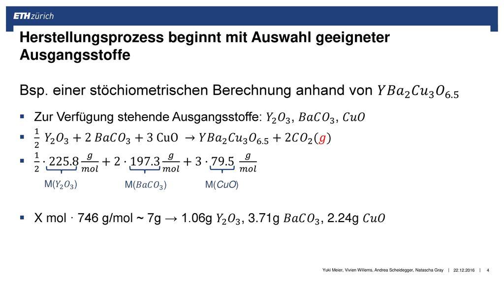 Herstellungsprozess beginnt mit Auswahl geeigneter Ausgangsstoffe Bsp