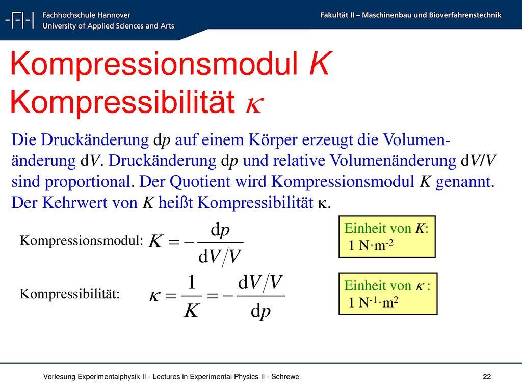 Kompressionsmodul K Kompressibilität 