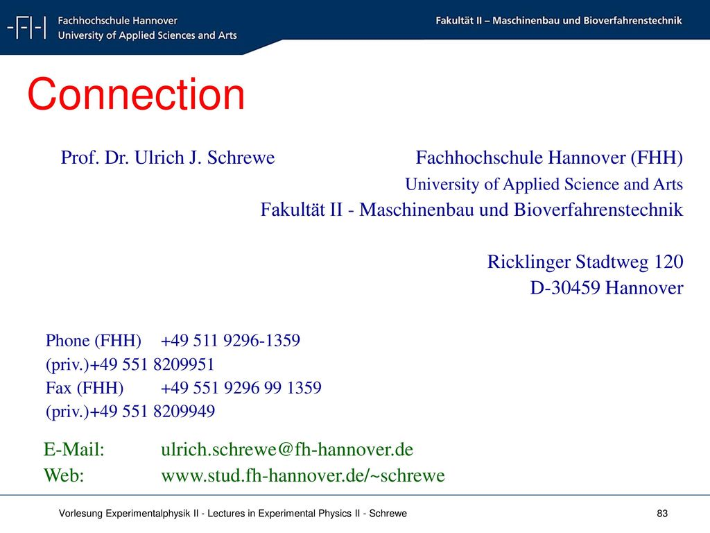 Connection Prof. Dr. Ulrich J. Schrewe Fachhochschule Hannover (FHH)