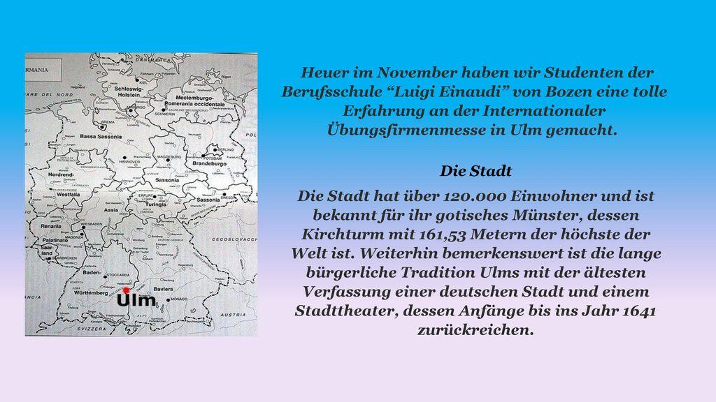 Heuer im November haben wir Studenten der Berufsschule Luigi Einaudi von Bozen eine tolle Erfahrung an der Internationaler Übungsfirmenmesse in Ulm gemacht.