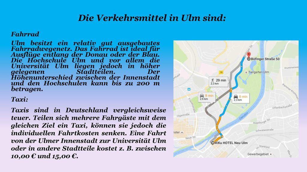 Die Verkehrsmittel in Ulm sind: