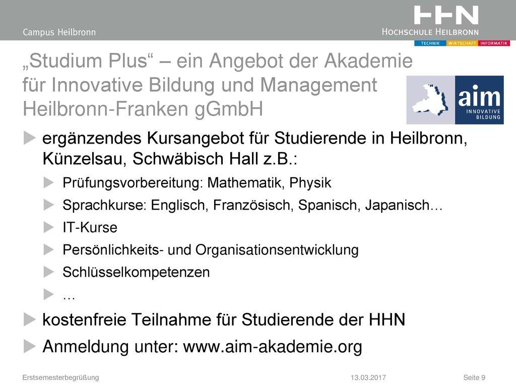 """""""Studium Plus – ein Angebot der Akademie für Innovative Bildung und Management Heilbronn-Franken gGmbH"""