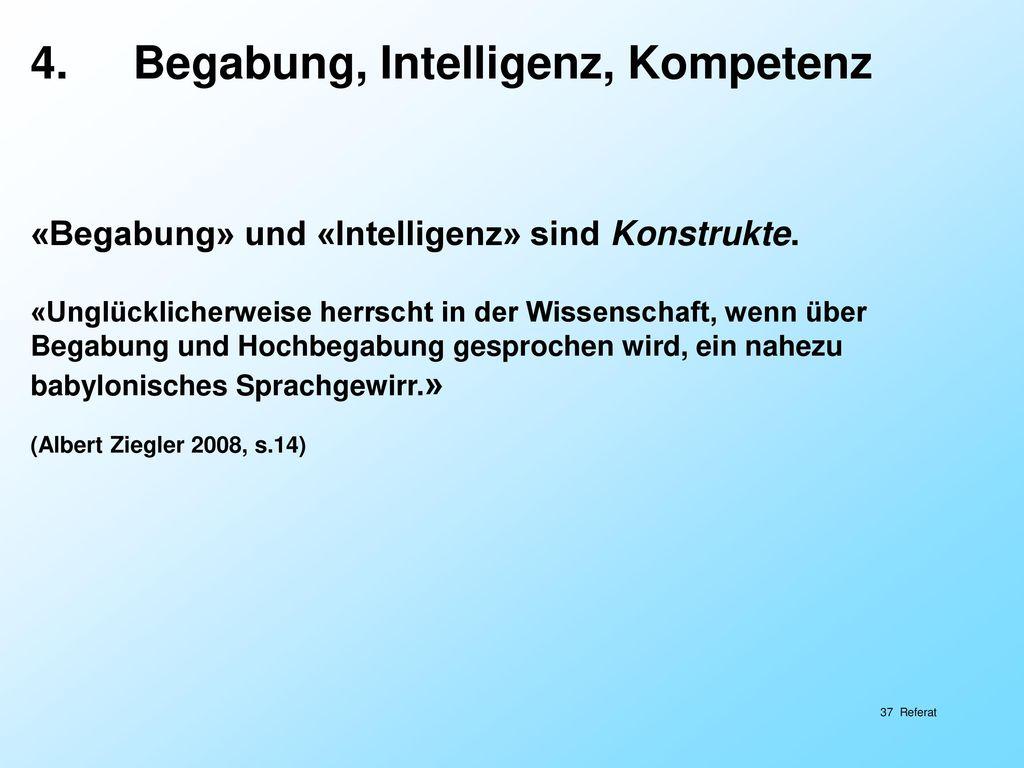 4. Begabung, Intelligenz, Kompetenz