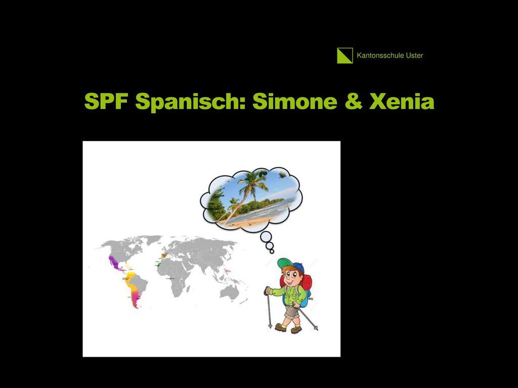 SPF Spanisch: Simone & Xenia