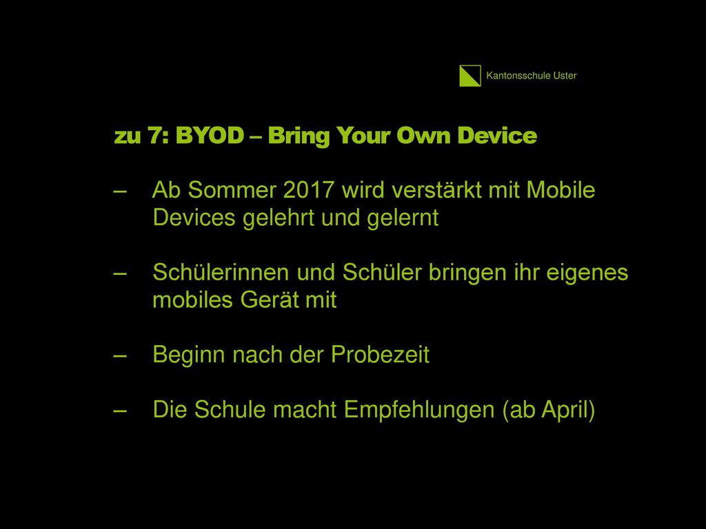 zu 7: BYOD – Bring Your Own Device