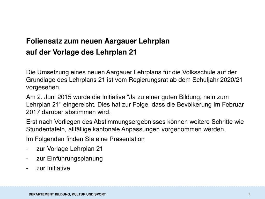 Foliensatz zum neuen Aargauer Lehrplan auf der Vorlage des Lehrplan 21