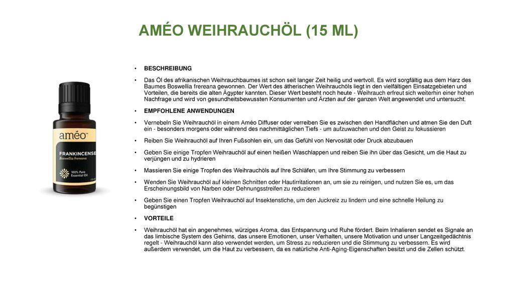 AMÉO WEIHRAUCHÖL (15 ML) BESCHREIBUNG