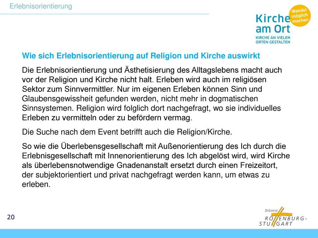 Wie sich Erlebnisorientierung auf Religion und Kirche auswirkt