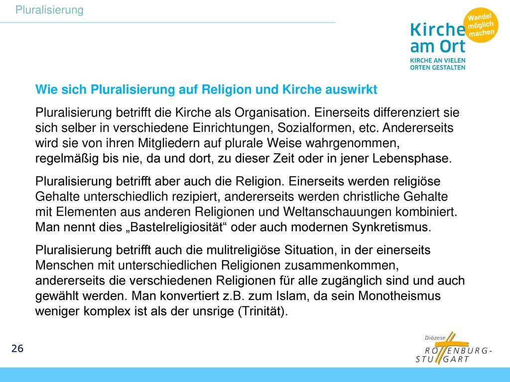 Wie sich Pluralisierung auf Religion und Kirche auswirkt