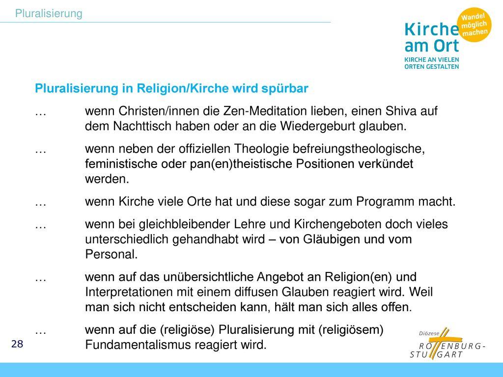 Pluralisierung in Religion/Kirche wird spürbar