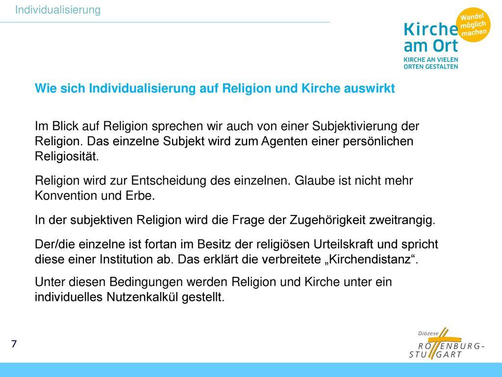 Wie sich Individualisierung auf Religion und Kirche auswirkt