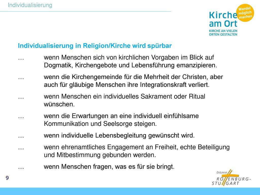 Individualisierung in Religion/Kirche wird spürbar