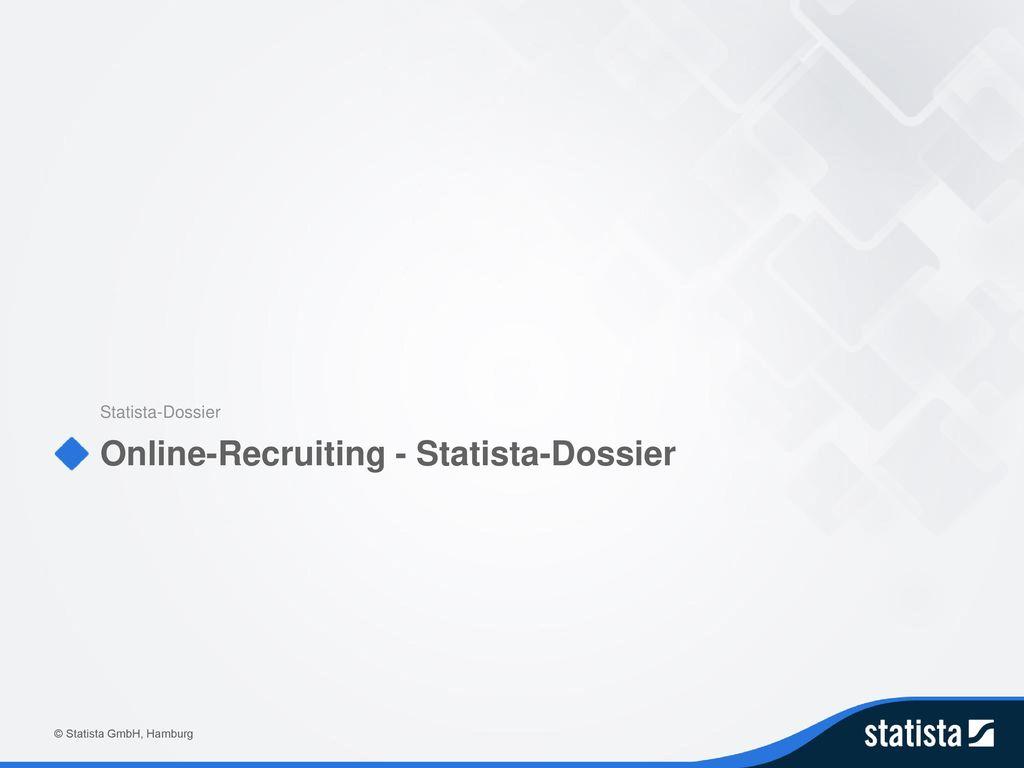 Online-Recruiting - Statista-Dossier