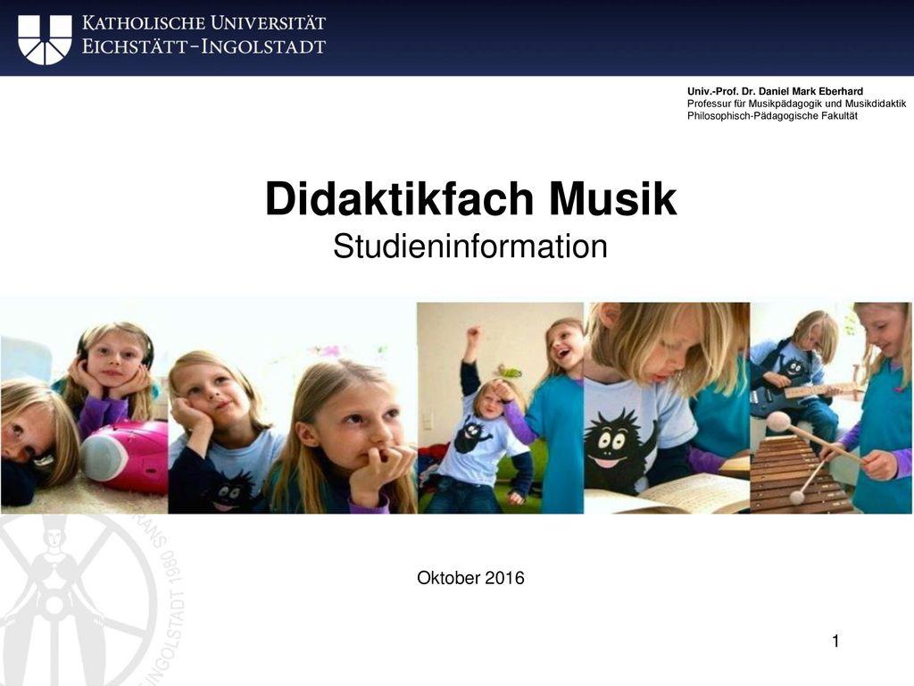 Didaktikfach Musik Studieninformation Oktober 2016