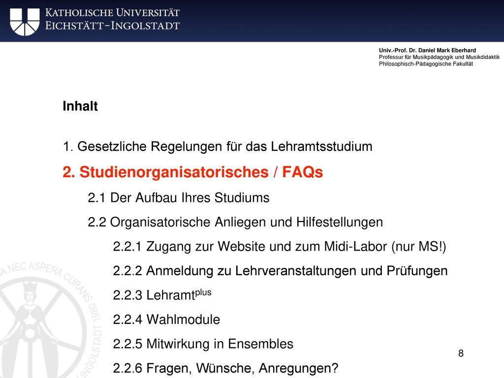 2. Studienorganisatorisches / FAQs