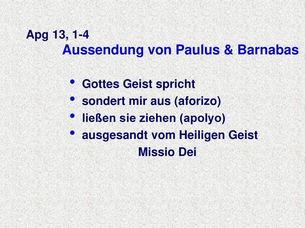 Apg 13, 1-4 Aussendung von Paulus & Barnabas