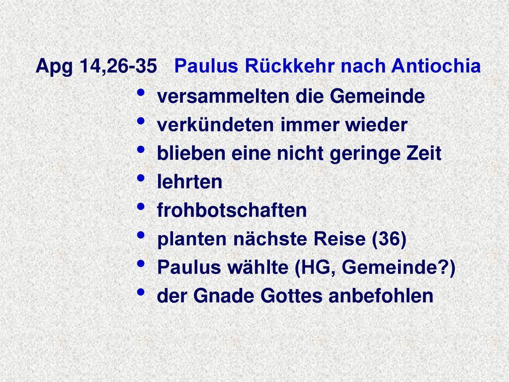 Apg 14,26-35 Paulus Rückkehr nach Antiochia
