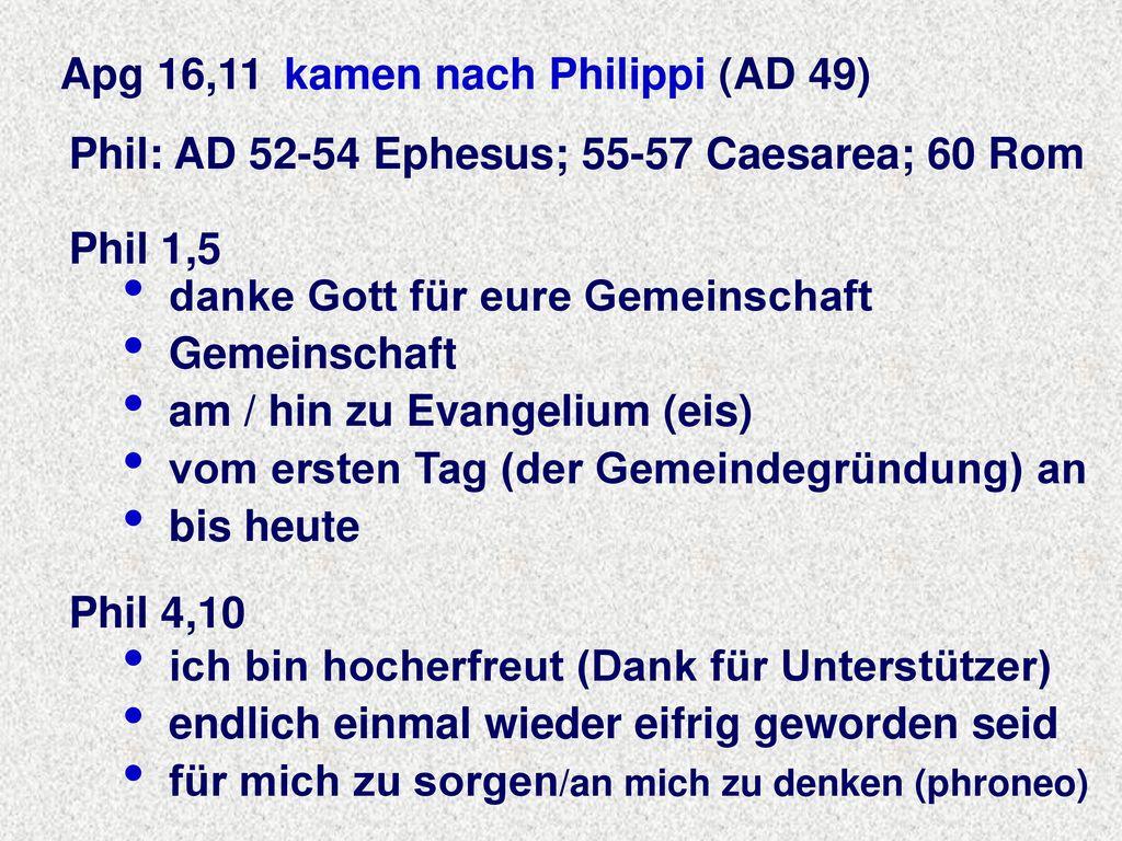 Apg 16,11 kamen nach Philippi (AD 49)