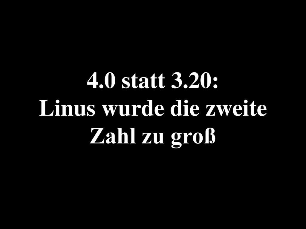 4.0 statt 3.20: Linus wurde die zweite Zahl zu groß