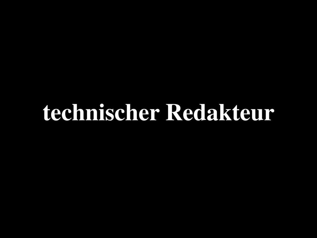 technischer Redakteur