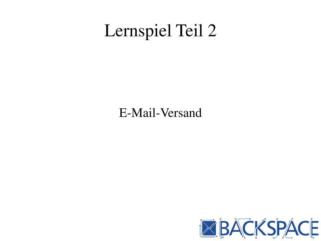 Lernspiel Teil 2 E-Mail-Versand