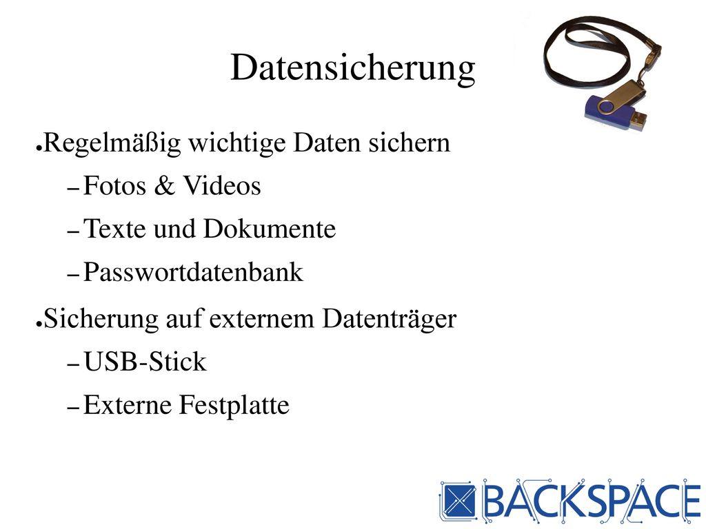 Datensicherung Regelmäßig wichtige Daten sichern Fotos & Videos