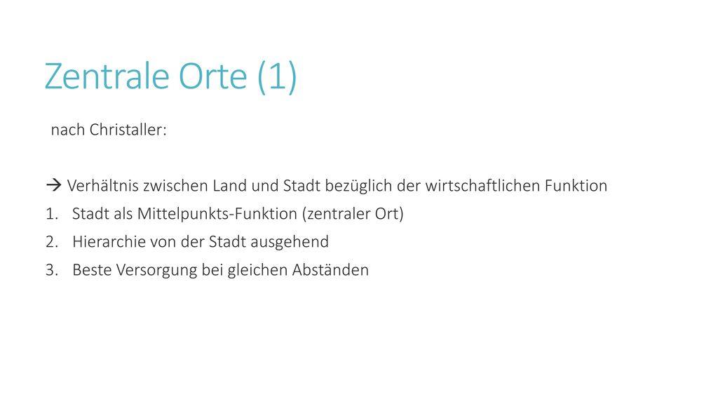 Zentrale Orte (1) nach Christaller: