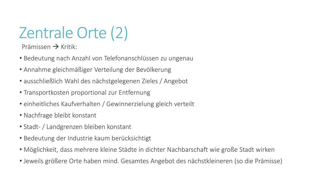 Zentrale Orte (2) Prämissen  Kritik: