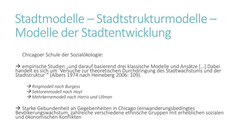 Stadtmodelle – Stadtstrukturmodelle – Modelle der Stadtentwicklung
