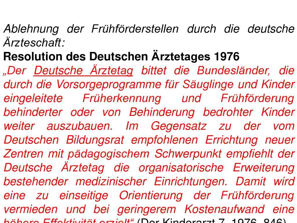 Ablehnung der Frühförderstellen durch die deutsche Ärzteschaft:
