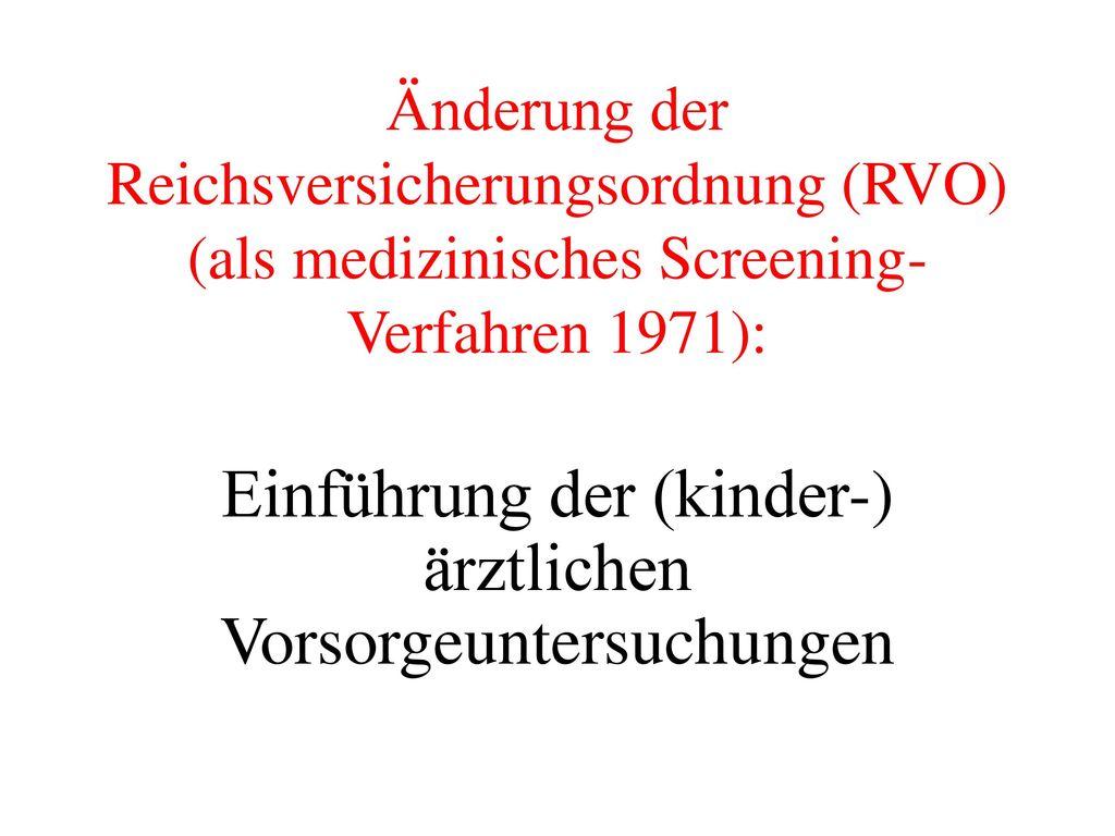Einführung der (kinder-) ärztlichen Vorsorgeuntersuchungen