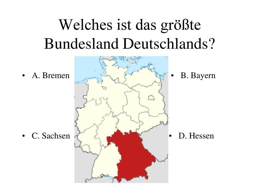 Welches ist das größte Bundesland Deutschlands