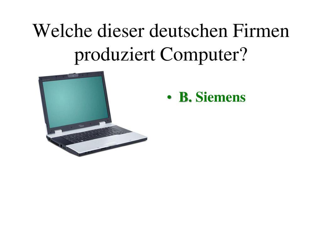 Welche dieser deutschen Firmen produziert Computer