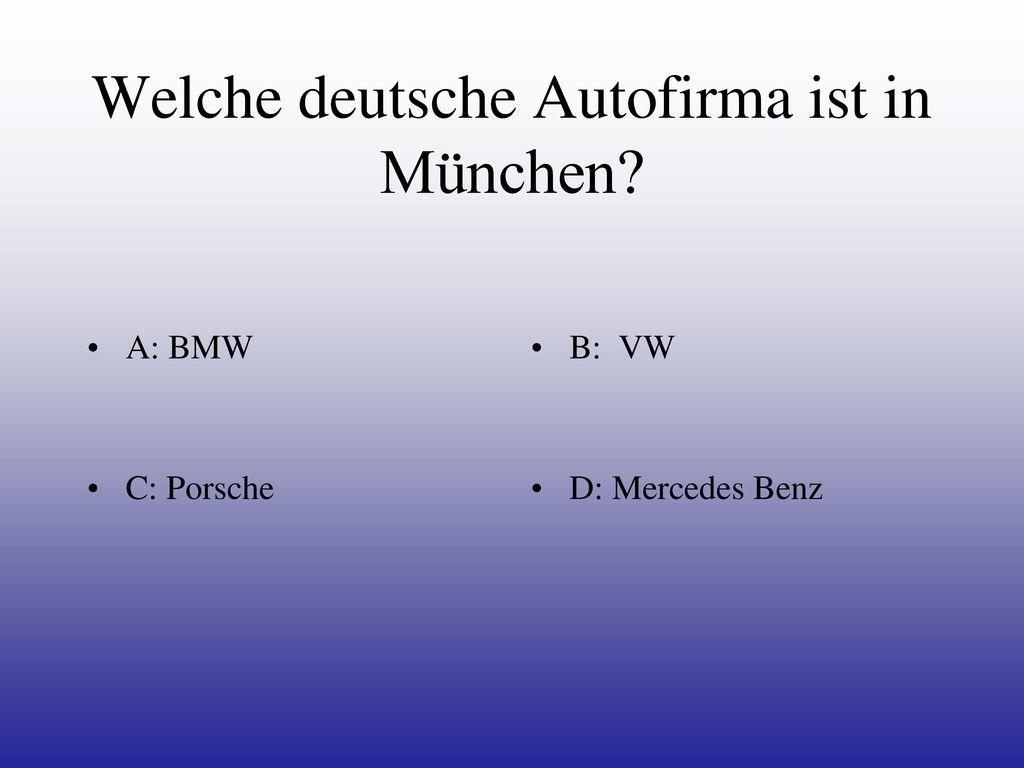 Welche deutsche Autofirma ist in München