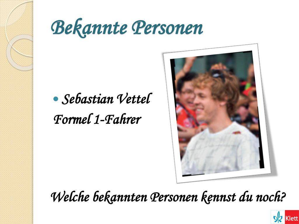 Bekannte Personen Sebastian Vettel Formel 1-Fahrer
