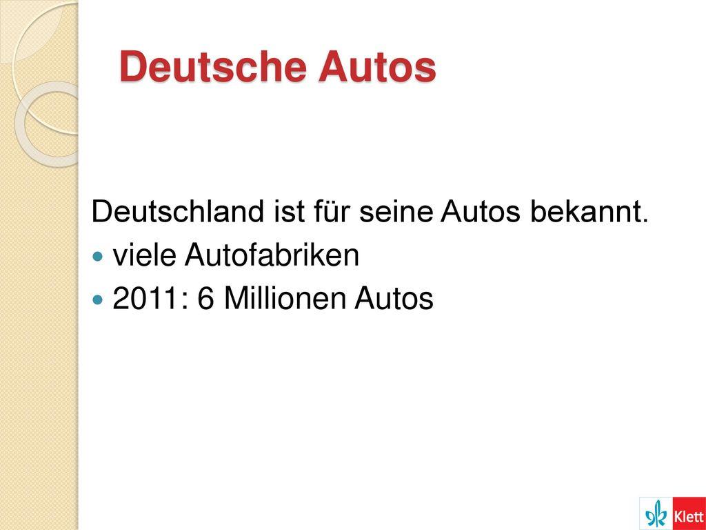 Deutsche Autos Deutschland ist für seine Autos bekannt.